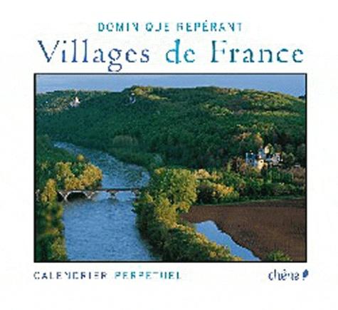Dominique Repérant - Villages de France - Calendrier perpétuel.
