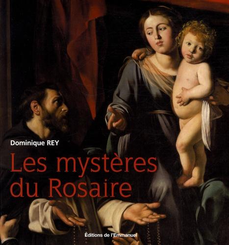 Dominique Rey - Les mystères du Rosaire.