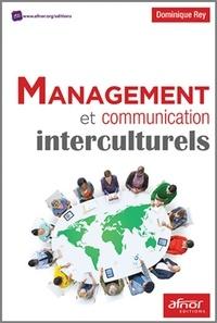 Dominique Rey - Management et communication interculturels.