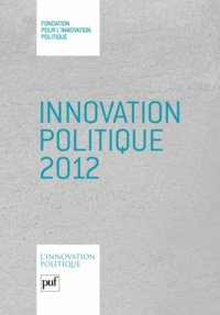 Dominique Reynié - Innovation politique 2012.