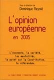 Dominique Reynié - L'opinion européenne en 2005.