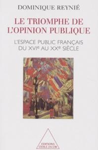 LE TRIOMPHE DE LOPINION PUBLIQUE. Lespace public français du XVIème au XXème siècle.pdf