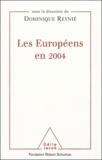 Dominique Reynié et  Collectif - Les Européens en 2004.