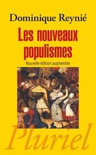 Dominique Reynié - Les nouveaux populismes.