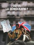 Dominique Reynié - Où va la démocratie ? - Une enquête internationale de la Fondation pour l'innovation politique.