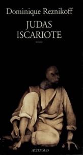 Dominique Reznikoff - Judas Iscariote.