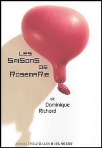 Dominique Richard - Les Saisons de Rosemarie.