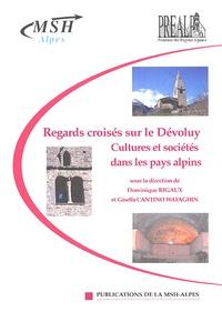 Dominique Rigaux et Gisella Cantino Wataghin - Regards croisés sur le Dévoluy - Cultures et sociétés dans les pays alpins.