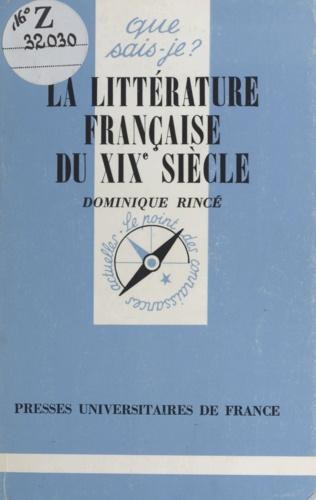 LA LITTERATURE FRANCAISE DU 19EME SIECLE. 5ème édition