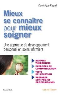 Mieux se connaître pour mieux soigner - Une approche de développement personnel en soins infirmiers.pdf