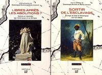 Dominique Rogers et Boris Lesueur - Sortir de l'esclavage ; Libres après les abolitions ? - 2 volumes.