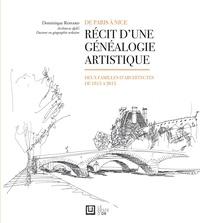 Ucareoutplacement.be Récit d'une généalogie artistique - De Paris à Nice, deux familles d'architectes de 1815 à 2015 Image