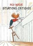 Dominique Roques et Alexis Dormal - Pico Bogue Tome 2 : Situations critiques.