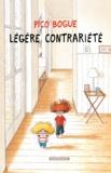 Dominique Roques et Alexis Dormal - Pico Bogue Tome 5 : Légère contrariété.