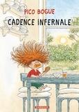 Dominique Roques et Alexis Dormal - Pico Bogue Tome 7 : Cadence infernale.