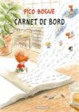 Dominique Roques et Alexis Dormal - Pico Bogue Tome 9 : Carnet de bord.