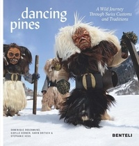Dancing Pines - A Wild Journey Through Swiss Customs and Traditions.pdf