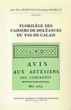Dominique Rosselle et Jean-Pierre Jesenne - Florilège des Cahiers de doléances du Pas-de-Calais.