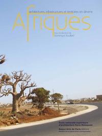 Dominique Rouillard - Afriques - Architectures, infrastructures et territoires en devenir.