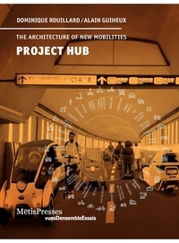 Dominique Rouillard et Alain Guiheux - Project Hub.