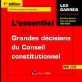 Dominique Rousseau - L'essentiel des Grandes décisions du Conseil constitutionnel.