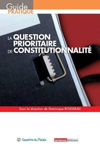 Galabria.be La question prioritaire de constitutionnalité Image