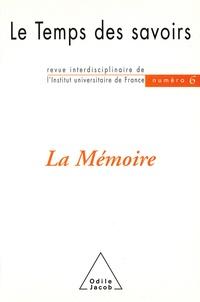 Dominique Rousseau et Michel Morvan - Le Temps des savoirs N° 6 : La mémoire.