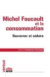Dominique Roux et Yohan Gicquel - Foucault et la consommation - Penser critique.
