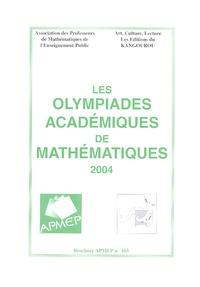 Les olympiades académiques de mathématiques 2004 - Dominique Roux pdf epub
