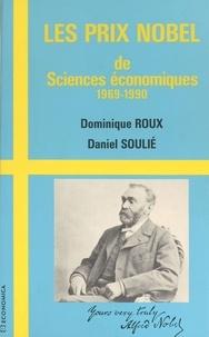 Dominique Roux - Les Prix Nobel de sciences économiques (1969-1990).
