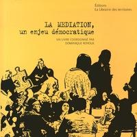 Dominique Royoux - La médiation, un enjeu démocratique.