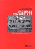 Dominique Royoux et Patrick Vassallo - Urgences temporelles - L'action publique face au temps de vivre.