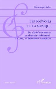 Deedr.fr Les pouvoirs de la musique - Du diabolus in musica au showbiz traditionnel : la Corse, un laboratoire exemplaire Image