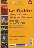 Dominique Samot - Le guide des places de spectacles - Saison 2004-2005.