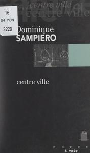 Dominique Sampiero et Patrick Deby - Centre ville.