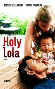 Dominique Sampiero et Tiffany Tavernier - Holy Lola.