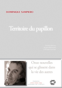 Dominique Sampiero - Territoire du papillon.