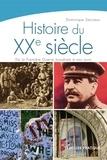 Dominique Sarciaux - Histoire du XXe siècle - De la Première Guerre mondiale à nos jours.