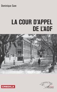Deedr.fr La cour d'appel de l'AOF Image