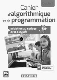 Dominique Sauzeau - Cahier d'algorithmique et de programmation cycle 3 - Livre du professeur.