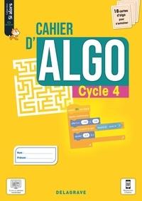 Dominique Sauzeau - Informatique Cycle 4 Si alors - Cahier d'algo.
