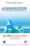 Dominique Scalia et Patrick Duncombe - COMMUNICATION ET TRANSPARENCE. - Par-delà le cost control.