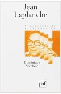 Dominique Scarfone - Jean Laplanche.
