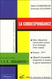 Dominique Schlenker et Nadine Ouabdesselam - La correspondance.