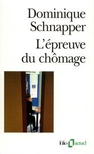 Dominique Schnapper - L'épreuve du chômage.