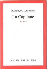 Dominique Schneidre - La Capitane.