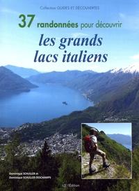 Dominique Schuller et Dominique Schuller Deschamps - 37 randonnées pour découvrir les grands lacs italiens.