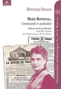 Dominique Segalen - Marie Bonnevial - Communarde et syndicaliste.