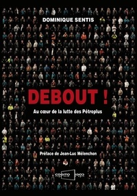 Deedr.fr Debout! - Au coeur de la lutte des Pétroplus Image