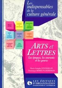 Dominique Serre-Floersheim et Marie-Josèphe Gourmelin - Arts et lettres - Les époques, les courants et les genres.